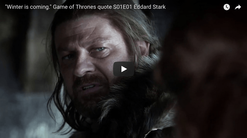 Winter Is Coming Game Of Thrones Quote