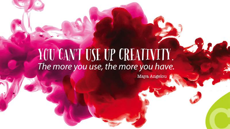 'You can't use up creativity. The more you use, the more you have.' — Maya Angelou