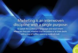 Marketing is an interwoven discipline with a single purpose: to speak the customer's language and reach them wherever they are, whether that be online or at their desks with a cup of coffee, opening a pile of mail.
