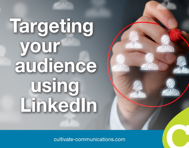 Targeting your audience using LinkedIn