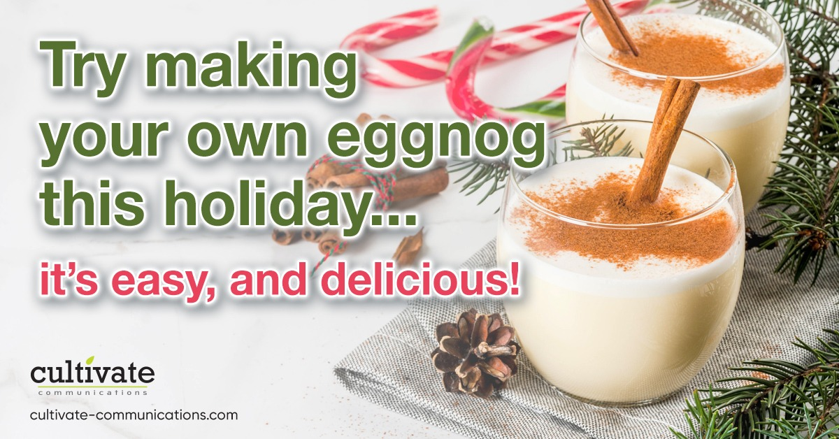 Try making your own eggnog this holiday…