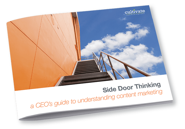 Side Door Thinking - A CEO's Guide to Understanding Content Marketing